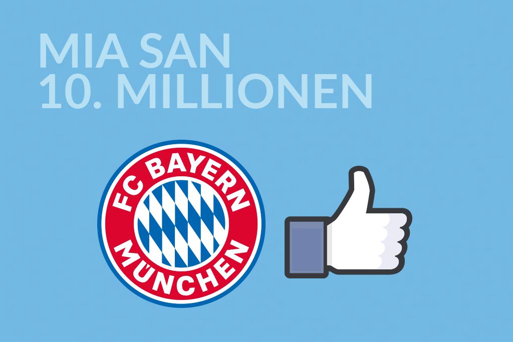 Entwicklung des Sponsorings - Bayern 10 Millionen likes